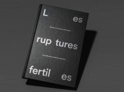 les ruptures fertiles