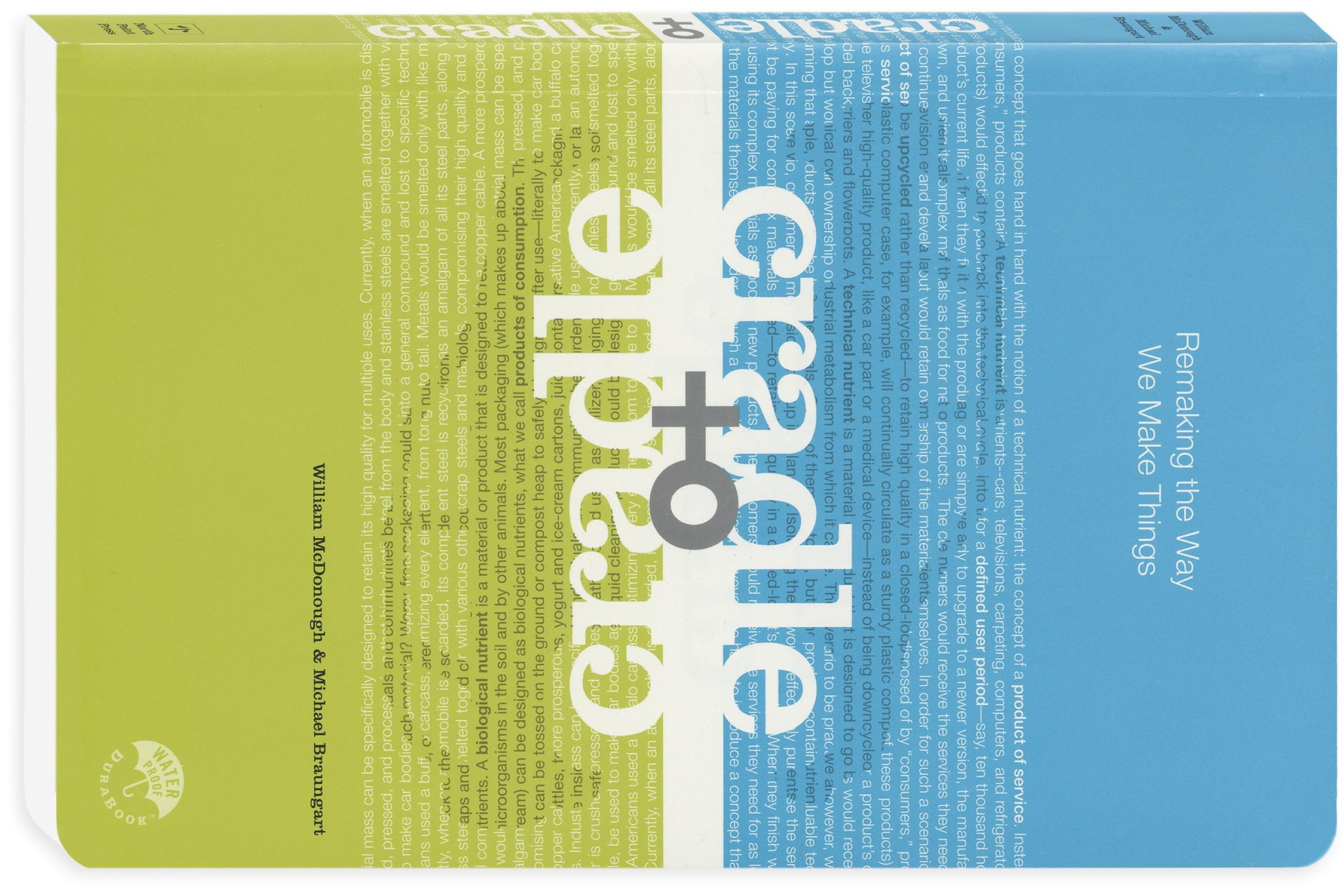 """""""Cradle to Cradle"""", un ouvrage de William Mc Donough et Michael Braungart"""