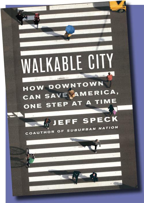 L'ouvrage de Jeff Speck paru en 2013, un succès en librairie